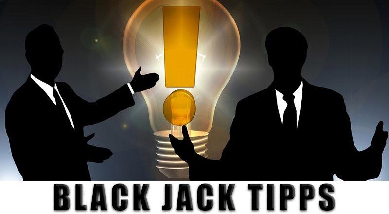 21 wertvolle Blackjack Tipps, mit denen Du mehr gewinnst