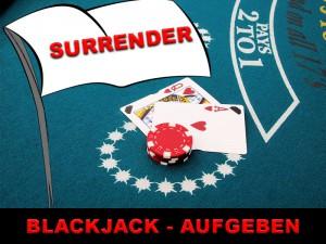 Wann man beim Blackjack aufgeben sollte - Surrender