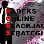 Online Blackjack Strategie von Radek Vegas – ROBS