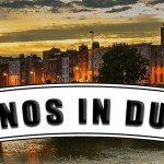 Alle Casinos in Dublin / Irland