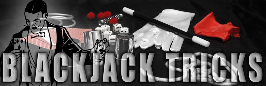 Blackjack Tricks