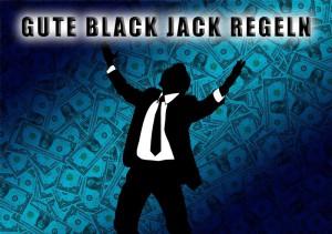 Gute Black Jack Regeln im Casino