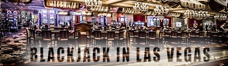 Blackjack in Las Vegas 2017