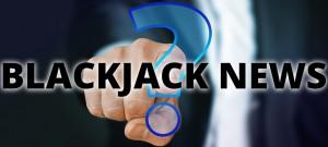Blackjack News im November