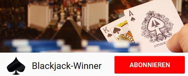 Blackjack-Winner Channel auf Youtube abonnieren