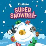 Die Casumo Super Schneeball Kampagne
