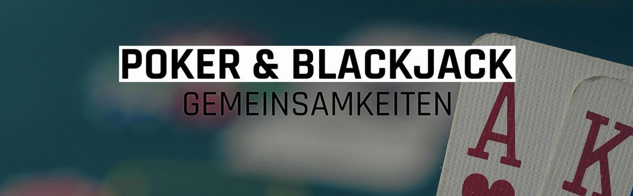 Blackjack-Poker-Eigenschaften-Gemeinsamkeiten