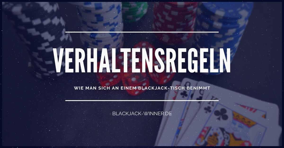 blackjack-VERHALTENSREGELN