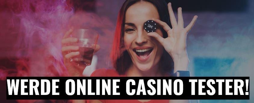 Online Casino Tester werden