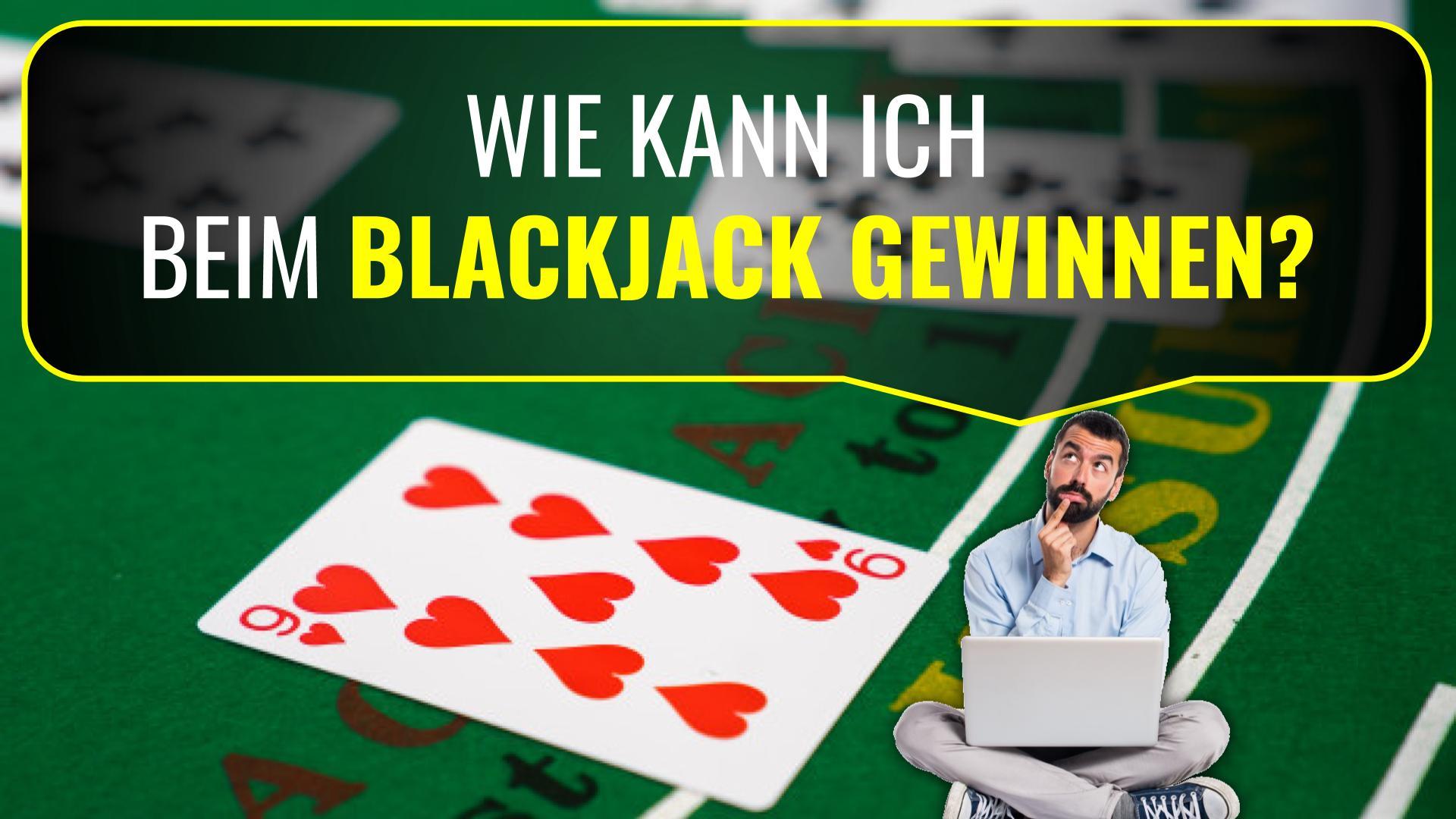 Blackjack immer gewinnen