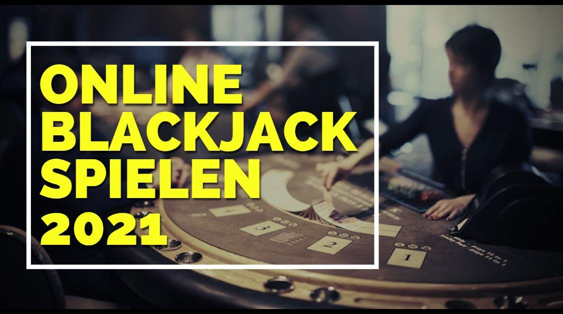 Online-Blackjack spielen 2021